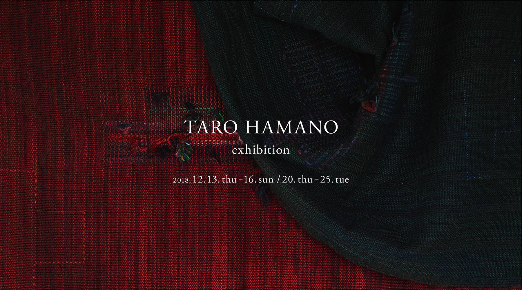 TARO HAMANO exhibition