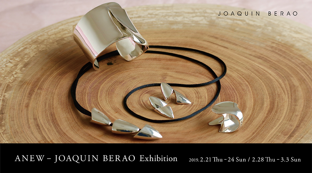 ANEW – JOAQUIN BERAO Exhibition