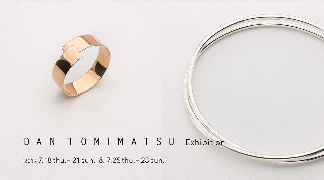 DAN TOMIMATSU exhibition