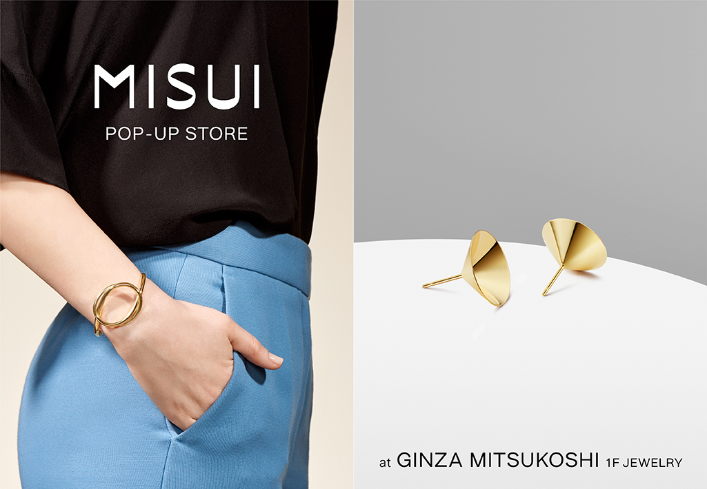 MISUI POP-UP STORE @ 銀座三越